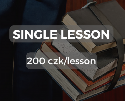 Single lesson 200 czk/lesson