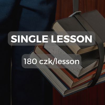 Single lesson 180 czk/lesson
