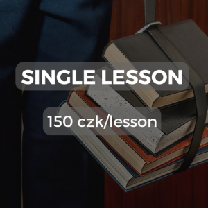 Single lesson 150 czk/lesson