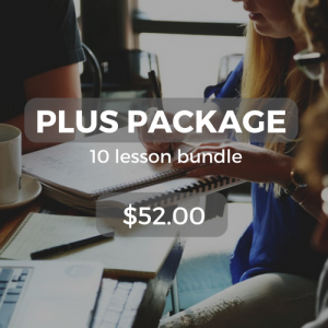 Plus package 10 lesson bundle $52.00