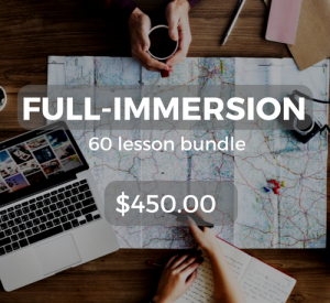 Full-immersion 60 lesson bundle $450.00
