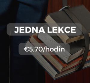 Jedna lekce €5.70/hodin