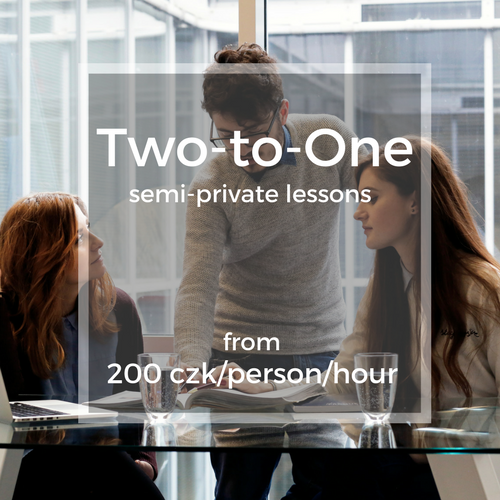 Two-to-One semi-private lessons from 200 czk/person/hour
